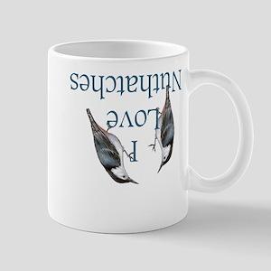 I Love Nuthatches Mug