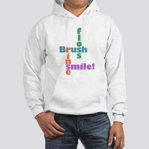 Brush Floss Rinse Smile Hooded Sweatshirt