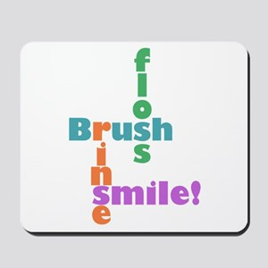Brush Floss Rinse Smile Mousepad