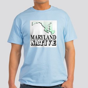 Maryland native Light T-Shirt