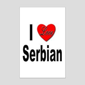 I Love Serbian Mini Poster Print