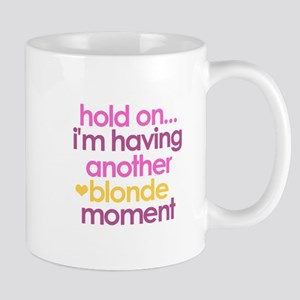 Blonde Moment Mugs