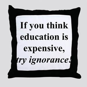 Education quote (black) Throw Pillow