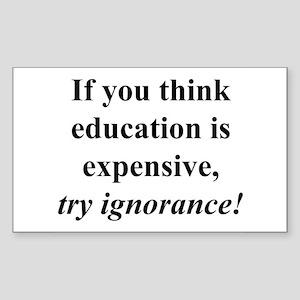 Education quote (black) Sticker (Rectangle)