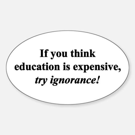 Education quote (black) Sticker (Oval)