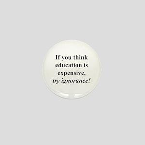 Education quote (black) Mini Button