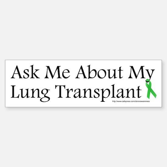 Ask Me Lung Bumper Bumper Bumper Sticker