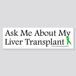 Ask Me Liver Bumper Sticker