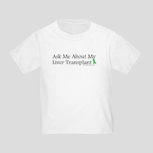 Ask Me Liver Toddler T-Shirt