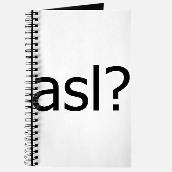 asl? Journal