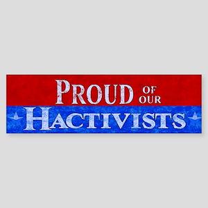 Proud Hactivist Bumper Sticker