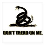 Dont tread on me Square Car Magnet 3