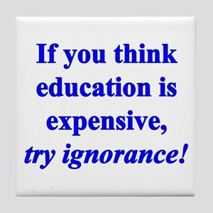 Education quote (blue) Tile Coaster