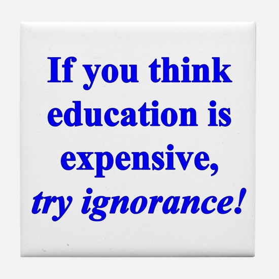 Education quote (blue) Tile Coaster