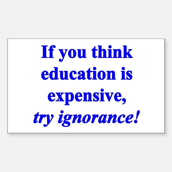 Education quote (blue) Sticker (Rectangle)