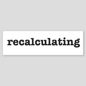 Recalculating Sticker (Bumper)