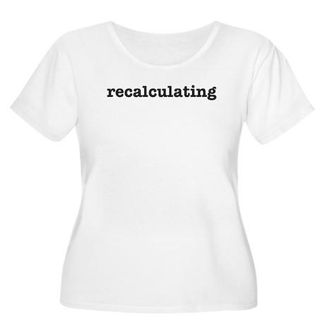 Recalculating Women's Plus Size Scoop Neck T-Shirt