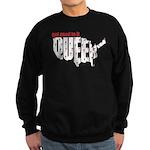 Queer. Here. Get used to it. Sweatshirt (dark)
