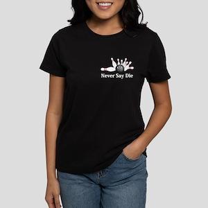 Never Say Die Logo 6 Women's Dark T-Shirt Design F