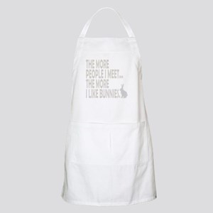 THE MORE PEOPLE I MEET... THE Apron