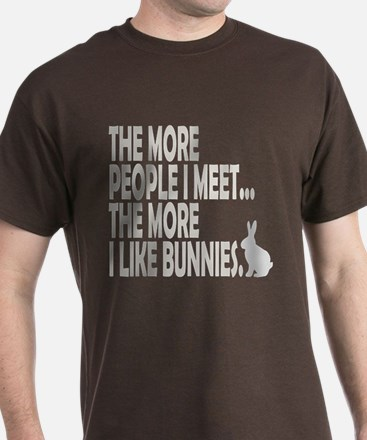 THE MORE PEOPLE I MEET... THE T-Shirt