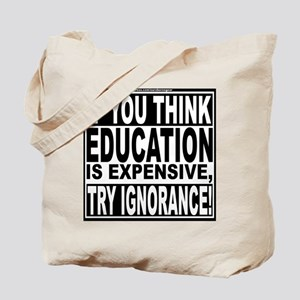 Education quote (Warning Label) Tote Bag