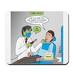 Zombie Dentist Mousepad