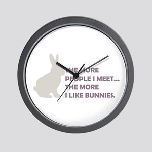 THE MORE PEOPLE I MEET THE MO Wall Clock