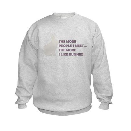 THE MORE PEOPLE I MEET THE MO Kids Sweatshirt