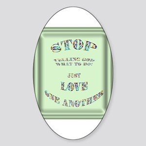 Telling God Oval Sticker