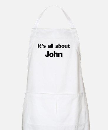 It's all about John BBQ Apron