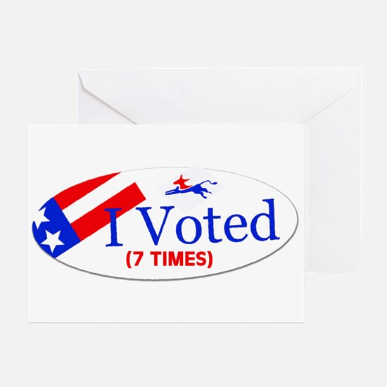 VOTE EARLY AND OFTEN Greeting Card