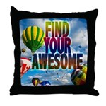 Find Your Awesome Throw Pillow