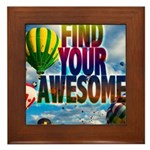 Find Your Awesome Framed Tile
