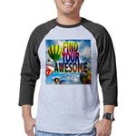 Find Your Awesome Mens Baseball Tee
