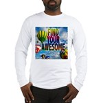 Find Your Awesome Long Sleeve T-Shirt