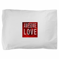 Awesome Love Pillow Sham