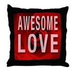 Awesome Love Throw Pillow