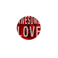 Awesome Love Mini Button