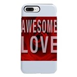 Awesome Love iPhone 8/7 Plus Tough Case