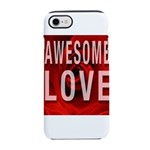 Awesome Love iPhone 8/7 Tough Case