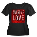 Awesome Love Plus Size T-Shirt