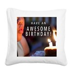 Awesome Birthday Square Canvas Pillow