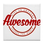Give an Awesome Tile Coaster