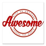 Give an Awesome Square Car Magnet 3