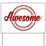 Give an Awesome Yard Sign