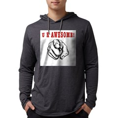 U R Awesome Long Sleeve T-Shirt