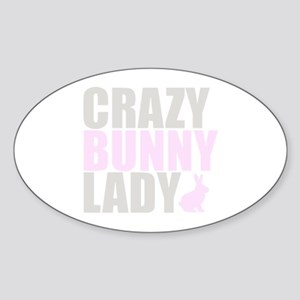 CRAZY BUNNY LADY Sticker (Oval)