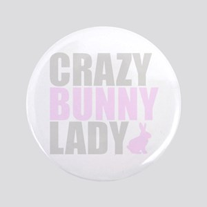 "CRAZY BUNNY LADY 3.5"" Button"