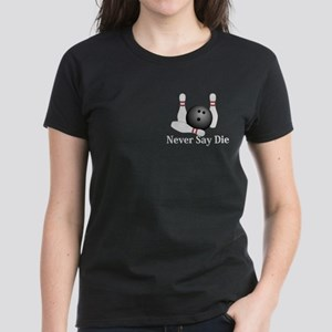 Never Say Die Logo 1 Women's Dark T-Shirt Design F